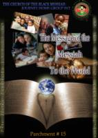 The Message Of The Messiah To The World