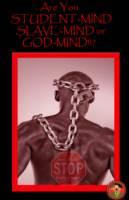 Are you Slave-Mind, Student-Mind or God Mind!